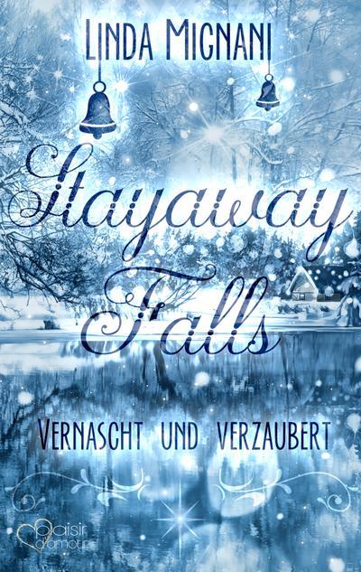 stayaway-falls-vernascht-und-verzaubert