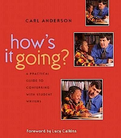 how-s-it-going-a-practical-guide-to-conferring-with-student-writers