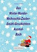 Das Winter-Wunder-Weihnachts-Zauber- Erzähl-G ...