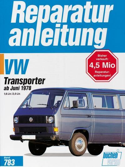 VW Transporter / Bus ab 7/1978  Reparaturanleitungen  Deutsch