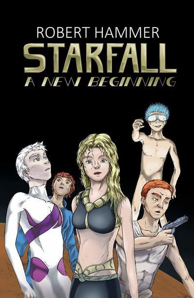 Starfall - A New Beginning - Other Norms - Taschenbuch, Deutsch, Robert Hammer, Starpunk, Starpunk