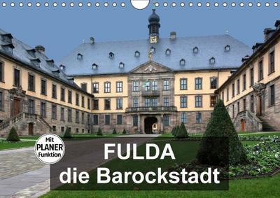 Fulda - die Barockstadt (Wandkalender 2018 DIN A4 quer) Dieser erfolgreiche Kalender wurde dieses Jahr mit gleichen Bildern und aktualisiertem Kalendarium wiederveröffentlicht.