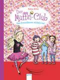Vier Freundinnen wirbeln los!: Der Muffin-Clu ...