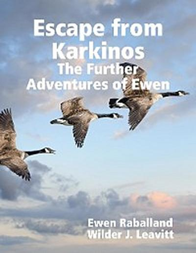 Escape from Karkinos: The Further Adventures of Ewen