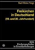 Freikirchen in Deutschland (19. und 20. Jahrh ...