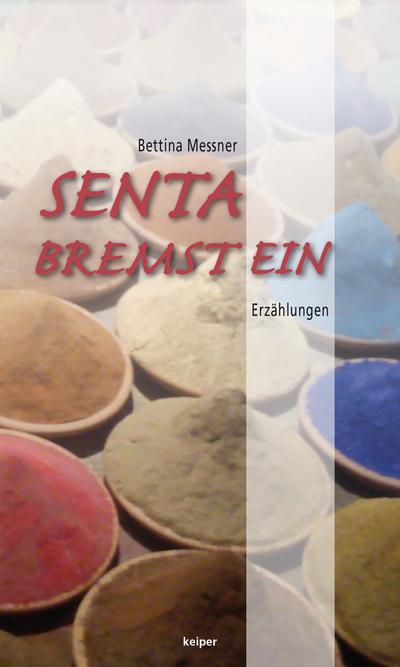 senta-bremst-ein-erzahlungen