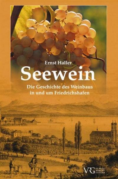 seewein-die-geschichte-des-weinbaus-in-und-um-friedrichshafen