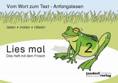 lies-mal-2-das-heft-mit-dem-frosch-vom-wort-zum-text-anfangslesen