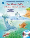 Der kleine Delfin und seine Freunde im Meer:  ...