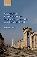 ORIGINS OF THE COLONNADED STRE