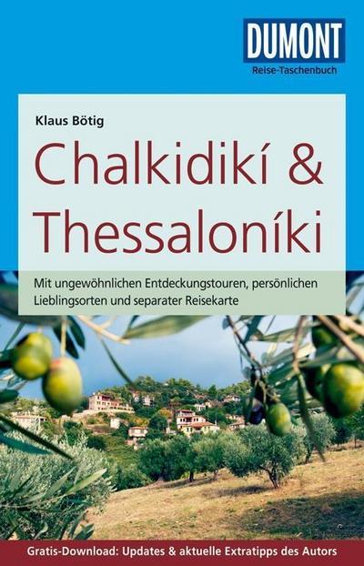 DuMont Reise-Taschenbuch Reiseführer Chalkidikí & Thessaloníki: mit Online-Updates als Gratis-Download