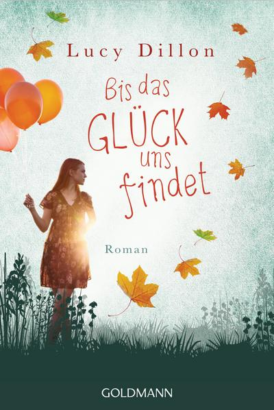 bis-das-gluck-uns-findet-roman
