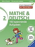 Mathe und Deutsch: 150 spannende Aufgaben (2. ...