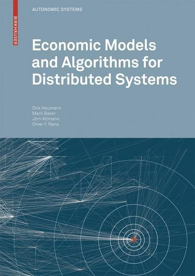economic-models-and-algorithms-for-distributed-systems-autonomic-systems-