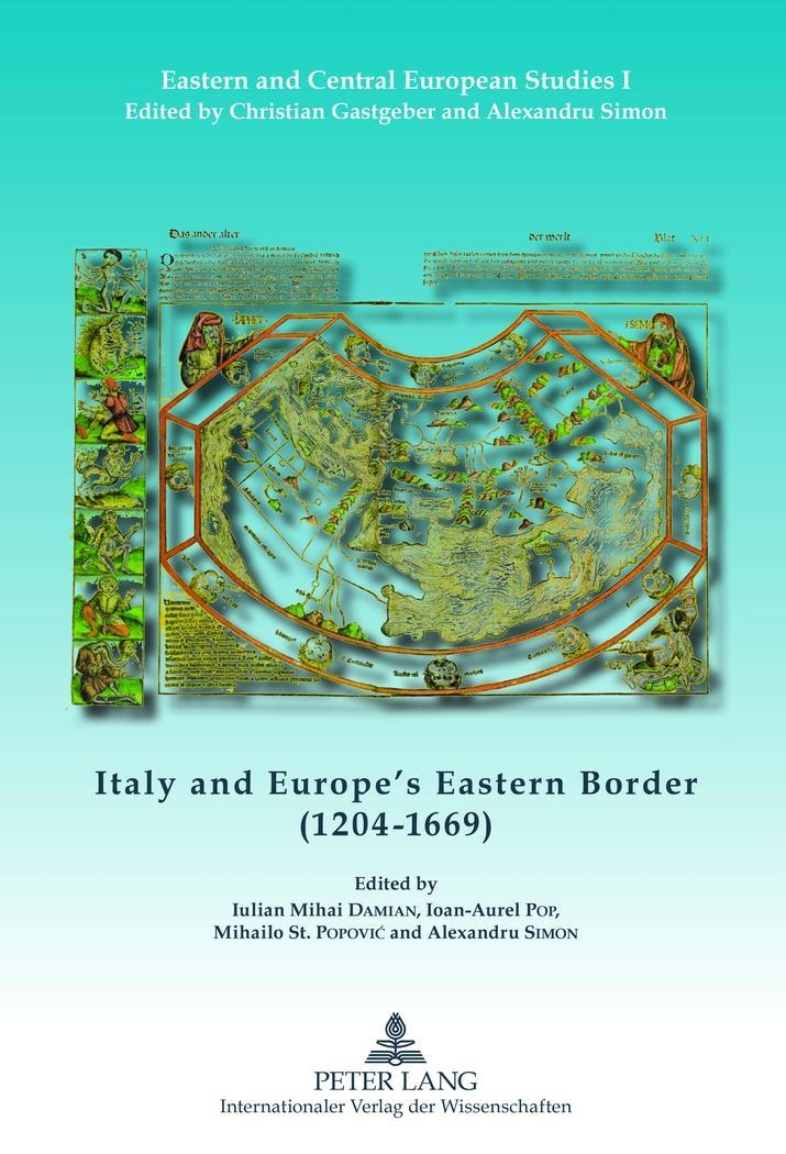 Italy-and-Europe-039-s-Eastern-Border-1204-1669-Iulian-Mihai-Damian