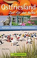 Ostfriesland - Zeit für das Beste: Highlights ...