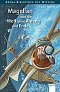 Magellan und die Welt ohne Anfang und Ende: A ...