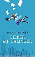 Lieber Mr. Salinger; Übers. v. Schwenk, Sabin ...