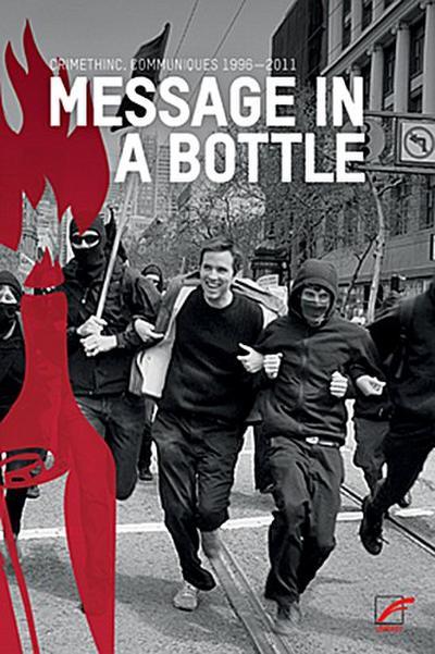 Message in a Bottle: Communiqués 1996?2011