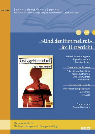 -und-der-himmel-rot-im-unterricht-lehrerhandreichung-zum-jugendroman-von-gabi-kreslehner-klassens