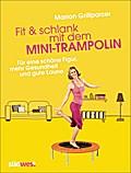 Fit & schlank mit dem Mini-Trampolin: Für ein ...