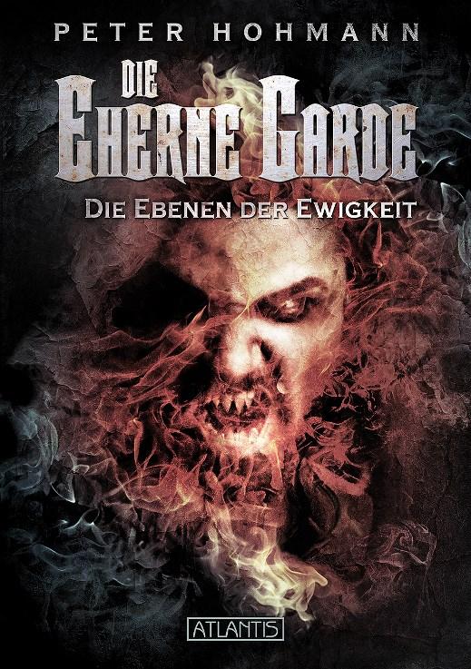 Peter-Hohmann-Die-Eherne-Garde-3-Die-Ebenen-der-Ewigkeit9783864023873