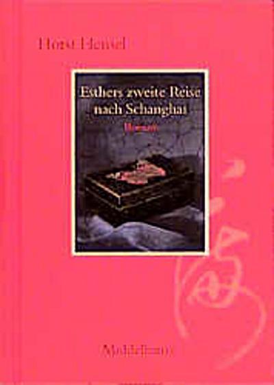 esthers-zweite-reise-nach-schanghai