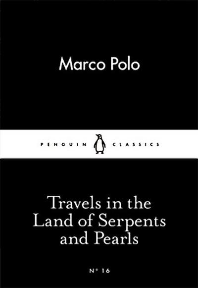 travels-in-the-land-of-serpents-and-pearls-little-black-classics-16-