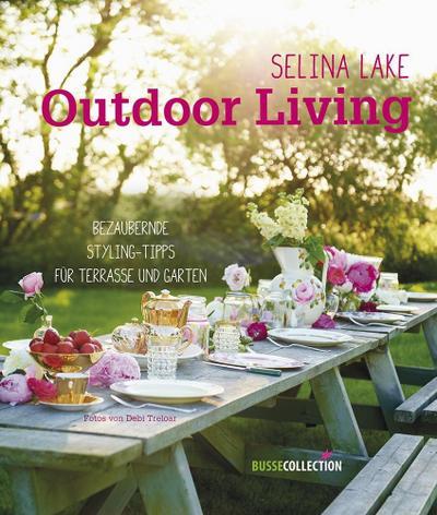 Outdoor Living: Bezaubernde Styling-Tipps für Terrasse und Garten