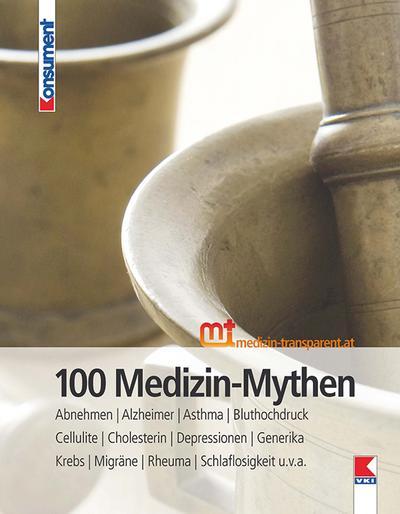 100-medizin-mythen-abnehmen-alzheimer-asthma-bluthochdruck-cellulite-cholesterin-depressionen-gener