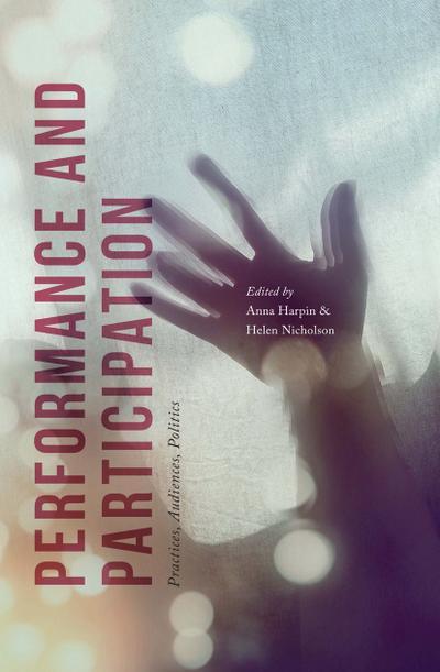 performance-and-participation-practices-audiences-politics