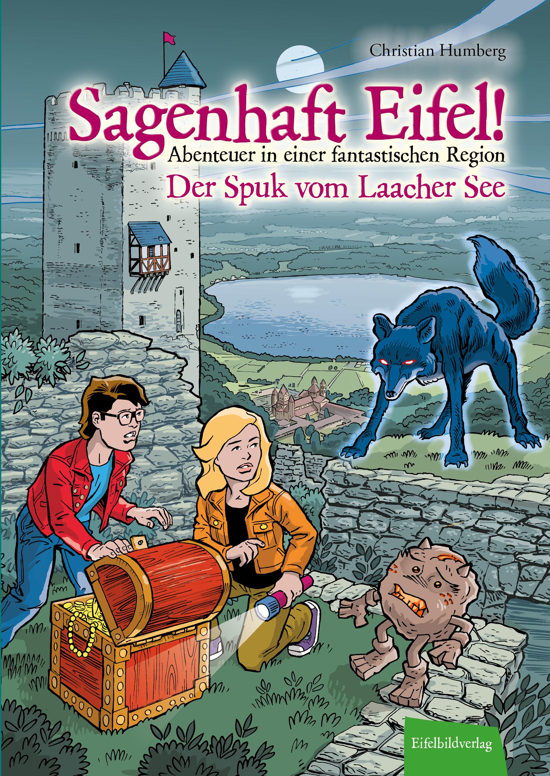 Symbool Van Het Merk Sagenhaft Eifel! - Abenteuer In Einer Fantastischen Region - 9783946328346