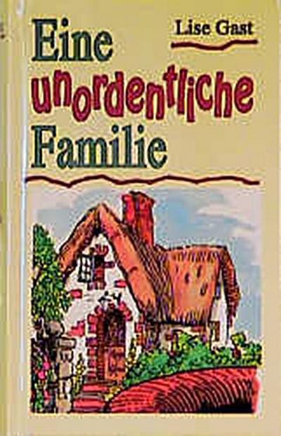eine-unordentliche-familie-das-leben-findet-heute-statt-2-romane