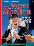 Wayne Shelton - Hundert Millionen Pesos