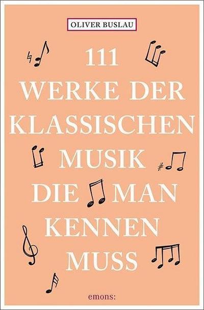 111-werke-der-klassischen-musik-die-man-kennen-muss