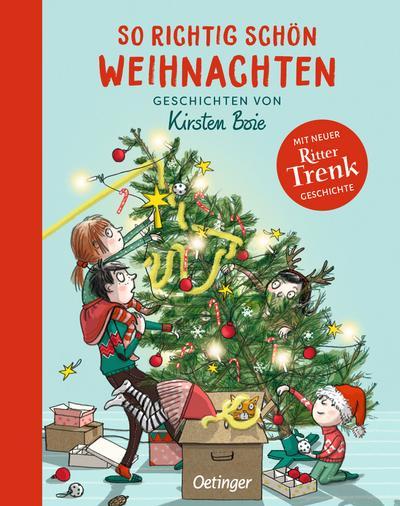 So richtig schön Weihnachten: Geschichten von Kirsten Boie