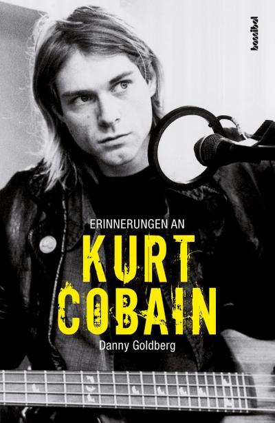 Erinnerungen an Kurt Cobain  Übers. v. Borchardt, Kirsten  Deutsch