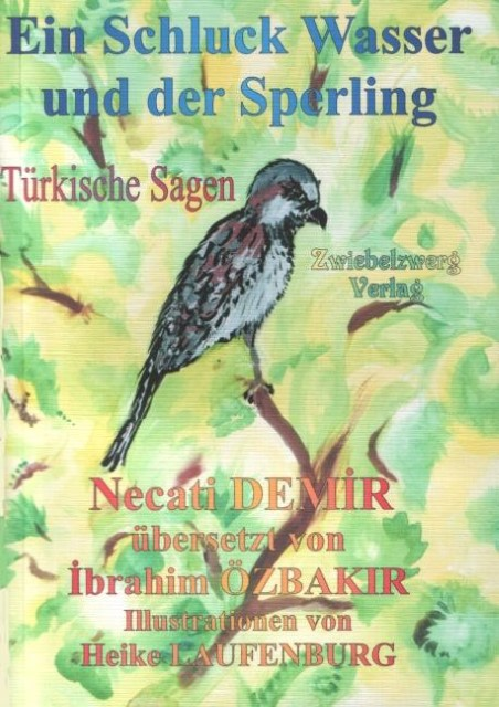 Necati-Demir-un-verre-d-039-eau-et-la-Moineau-9783938368534