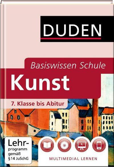 DUDEN Basiswissen Schule– Kunst –