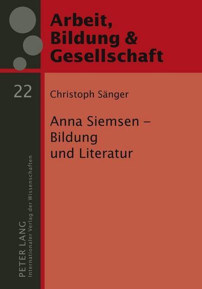 anna-siemsen-bildung-und-literatur-arbeit-bildung-und-gesellschaft-labour-education-and-societ