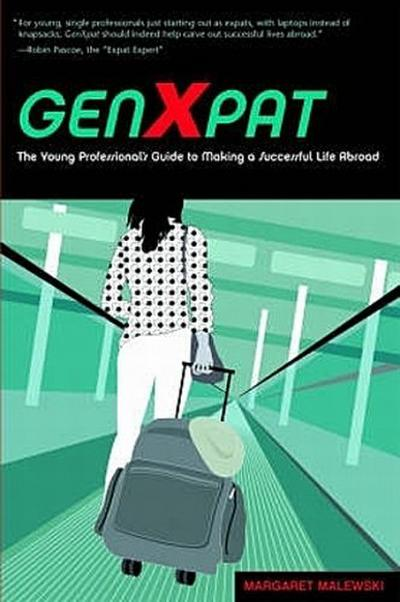 genxpat-the-young-professional-s-guide-to-making-a-successful-life-abroad