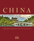 China: Menschen  Landschaft  Kultur  Geschich ...