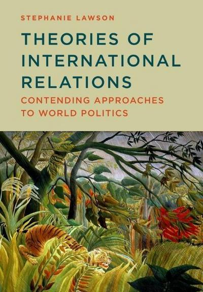 theories-of-international-relations-contending-approaches-to-world-politics