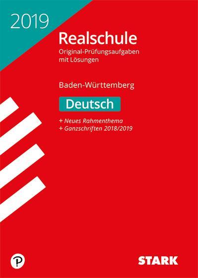 STARK Original-Prüfungen Realschule 2019 - Deutsch - BaWü