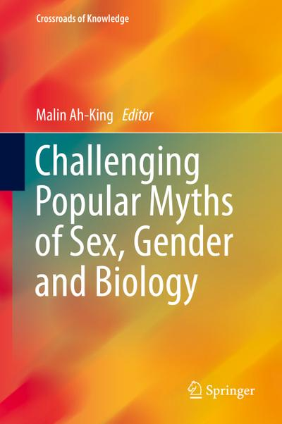challenging-popular-myths-of-sex-gender-and-biology-crossroads-of-knowledge-