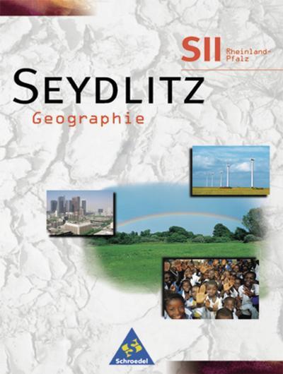 seydlitz-geographie-ausgabe-2000-fur-die-sekundarstufe-ii-in-rheinland-pfalz-schulerband-grundkur