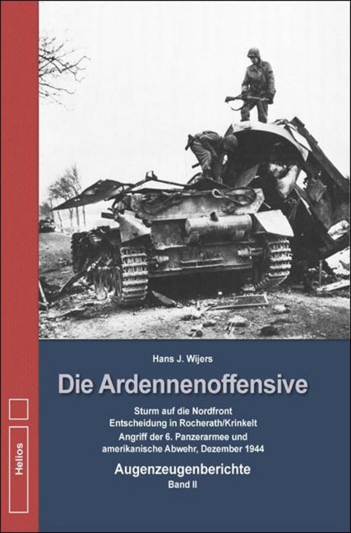 Hans-J-Wijers-Die-Ardennenoffensive-Band-2