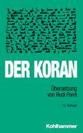 Der Koran: Übersetzung von Rudi Paret.