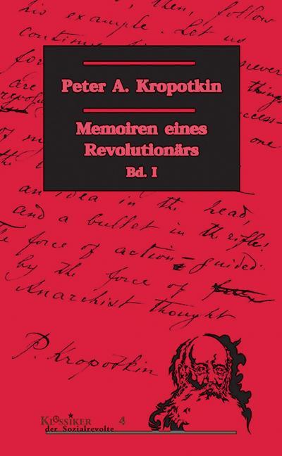 Memoiren eines Revolutionärs, 2 Bde., Bd.1 (Klassiker der Sozialrevolte)