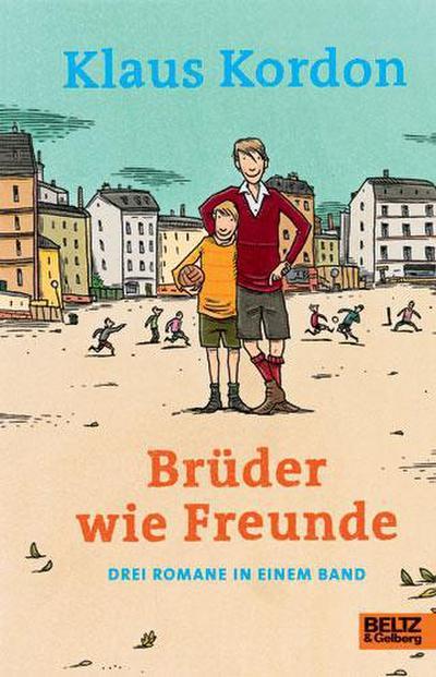 bruder-wie-freunde-drei-romane-in-einem-band
